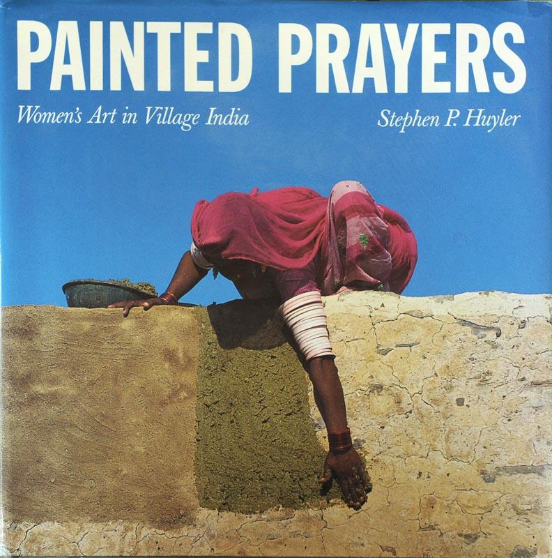 Publication of <em>Painted Prayers</em>: Women's Art In Village India